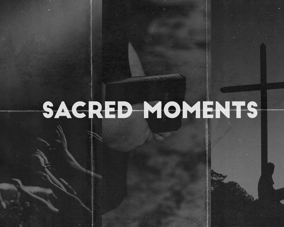 Sacred Moments: The Weapon of Communion